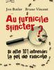 """""""Au furnicile sfincter? Şi alte 101 întrebări la fel de ridicole"""" de Bruno Vincent şi Jon Butler"""