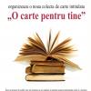 """""""O carte pentru tine"""", la Galaţi"""