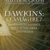 """""""Dawkins: o amăgire? Fundamentalismul ateu şi negarea divinului"""" de Alister şi Joanna Collicutt McGrath"""