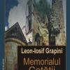 """""""Memorialul cetăţii"""" de Leon-Iosif Grapini"""