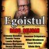 """""""Egoistul"""" de Jean Anouillh, în regia lui Radu Beligan"""