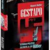 """""""Gestapo. Istoria poliţiei secrete a lui Hitler"""" de Rupert Butler"""