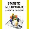 """""""Statistici multivariate aplicate în psihologie"""" de Marian Popa"""
