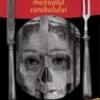 """""""Manualul Canibalului"""" îşi alege devoratorii"""