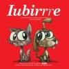 """Se lansează albumul colectiv """"Iubirrre"""", Editura Vellant"""