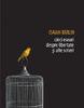 """""""Cinci eseuri despre libertate şi alte scrieri"""" de Isaiah Berlin"""