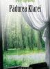 """""""Pădurea Klarei"""" de Jenny Erpenbeck"""