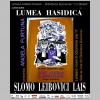 """""""Între legendă şi realitate – Lumea Hasidică"""" de dr. Shlomo Leibovici Laiş (Preşedintele Asociaţiei Mondiale Culturale a Evreilor Originari din România – ACMEOR)"""
