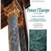 "Colocviul ""Penser l'Europe"" despre ""Cum se scrie istoria?"" la FNSA"