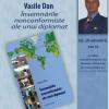 """Vasile Dan lansează """"Însemnările nonconformiste ale unui diplomat"""""""