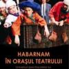 """Premiul pentru """"cel mai bun secretar literar"""" şi lansare-eveniment la Festivalul de Teatru Piatra Neamţ"""
