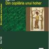 """""""Din copilăria unui hoher"""" de Dan Trif"""