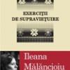 """""""Literatura de azi"""", cu Ileana Mălăncioiu şi Livius Ciocârlie"""