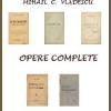 """""""Opere complete"""" de Mihail C. Vlădescu pot fi citite şi descărcate de pe Net"""