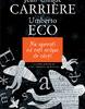 """""""Nu speraţi că veţi scăpa de cărţi"""" de Umberto Eco şi Jean-Claude Carrière"""