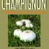 """""""CHAMPIGNON. Tehnologia de cultură"""" de dr. ing. Ioana Tudor"""