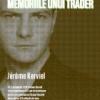 """""""Angrenajul. Memoriile unui trader"""" de Jérôme Kerviel, o poveste reală din istoria finanţelor"""