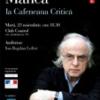 """Scriitorul Norman Manea, invitat la """"Cafeneaua critică"""", ediţia a XXXIV-a"""