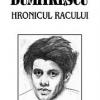 """""""Hronicul Racului"""" de Luca Dumitrescu"""