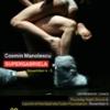 """Spectacolul """"SUPERGABRIELA"""" de Cosmin Manolescu, la New York"""