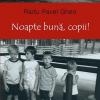 """""""Noapte bună, copii!"""" de Radu Pavel Gheo, lansat la Lugoj"""