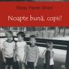 """Radu Pavel Gheo lansează """"Noapte buna, copii!"""" la Iaşi"""
