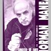 """Expoziţie de carte: """"Norman Manea. Despre privilegiatele traume ale celui exilat"""""""