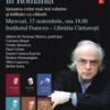 Lansările şi conferinţele susţinute de Norman Manea în România