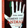 """""""Oamenii lui Animal"""" de Indra Sinha"""