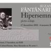 """Expoziţia de picto-colaje """"Hipersemne"""" de Suzana Fântânariu"""