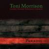 """""""Paradis"""" de Toni Morrison, în curând, la ART"""