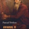 """Avarul II"" de Pascal Vrebos"