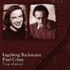 """Timp al inimii. Corespondenţă "" de Ingeborg Bachmann şi Paul Celan"