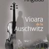 """""""Vioara de la Auschwitz"""" de Maria Angels Anglada"""