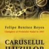 """Câştigătorul Premiului Nadal: """"Caruselul iluziilor"""" de Felipe Benitez Reyes"""
