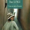 """Romanul """"Cum să uiţi o femeie"""" de Dan Lungu, tradus în maghiară"""