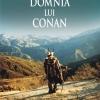"""Domnia lui Conan"" de Mauro Raccasi"