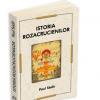 """""""Istoria Rozacrucienilor"""" de  Paul Sédir"""