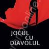 """""""Jocul cu diavolul"""" de Sebastian Faulks"""