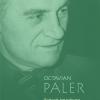 """Un nou volum în Seria de autor """"Octavian Paler"""" de la Polirom: """"Scrisori imaginare"""""""