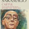 """Jose Saramago, de la textele pentru blog, la volumul """"Caietul"""""""