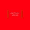 """Secolul"" de Alain Badiou"