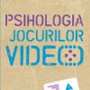 """""""Psihologia jocurilor video"""" de Serge Tisseron şi Isabelle Gravillon"""