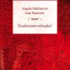 """""""Teodoreanu reloaded"""" de Angelo Mitchievici şi Ioan Stanomir"""