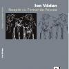 """""""Noapte cu Fernando Pessoa"""" de Ion Vădan"""