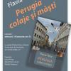 """""""Perugia – colaje şi măşti"""" de Flavia Teoc"""