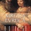 """""""Mireasa evreică"""" de Luigi Guarnieri"""