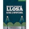 "Dramaturgul Mario Vargas Llosa: ""Kathie şi hipopotamul"""