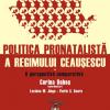 """""""Politica pronatalistă a regimului Ceauşescu. Vol. I: O perspectivă comparativă"""" de Corina Doboş (coord.), Luciana M. Jinga şi Florin S. Soare"""