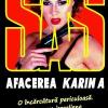 """Afacerea Karin A"" de Gerard de Villiers"